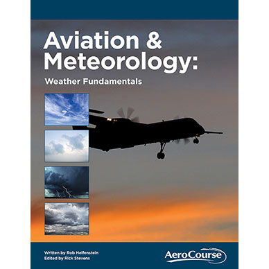 Aviation and Meteorology: Weather Fundamentals