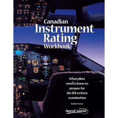 Canadian Instrument Rating Workbook 9th edition